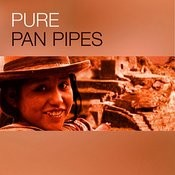Pure Pan Pipes Songs