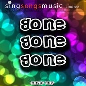 Gone Gone Gone - Single Songs
