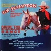 Ridin' The Dreamland Range Songs