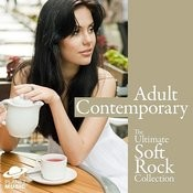 Adult Contemporary: The Ultimate Soft Rock Collection Songs