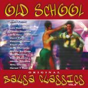Old School Salsa Classics Vol. 2 Songs