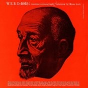 W.E.B. Dubois: A Recorded Autobiography, Interview With Moses Asch Songs