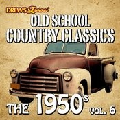 Old School Country Classics: The 1950's, Vol. 6 Songs