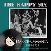 Dance-O-Mania (1919-1923) : Harry Yerkes And The Dawn Of The Jazz Age Songs