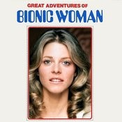 Great Adventures Of Bionic Woman Songs