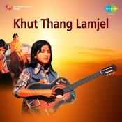Khut Thang Lamjel Songs