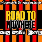 Road To Nowhere: New Wave Rock Songs