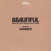 Beautiful: Opus Of Love Deeper Than Flesh Vol. 1 & Vol. 2 Songs