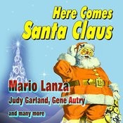 Here Comes Santa Claus Songs