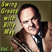 Swing Greats With Billy May, Vol. 1 Songs