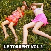 Le Torrent, Vol. 2 Songs