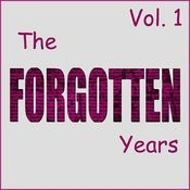 The Forgotten Years, Vol. 1 Songs