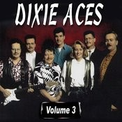The Dixie Aces, Vol. 3 Songs