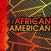 African American, Vol. 1 Songs