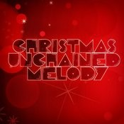 Christmas Unchained Melody Songs