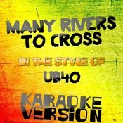 Many Rivers To Cross (In The Style Of Ub40) [Karaoke Version] - Single Songs