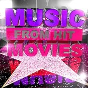 Music From Hit Movies Songs
