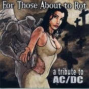 For Those About To Rot: A Tribute To Ac/Dc Songs