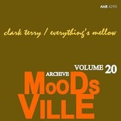 Moodsville Volume 20: Everything's Mellow Songs