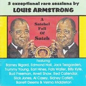 A Satchel Full Of Satch: 3 Exceptional Rare Sessions By Louis Armstrong Songs