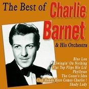The Best Of Charlie Barnet Songs