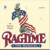 Ragtime: The Musical Songs