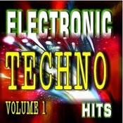 Electronic Techno Hits, Vol. 1 Songs