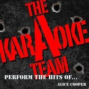 The Karaoke A Team Perform The Hits Of Alice Cooper Songs