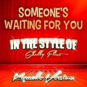 Someone's Waiting For You (In The Style Of Shelby Flint) [Karaoke Version] - Single Songs