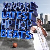 Karaoke - Latest Hip Hop Beats Songs