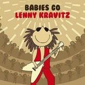 Babies Go Lenny Kravitz Songs