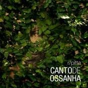 Canto De Ossanha - Single Songs