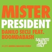 Mister President Songs