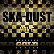 Ska Dust - Blue Beat Gold Series, Vol. 5 Songs