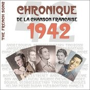 The French Song / Chronique De La Chanson Française [1942], Volume 19 Songs