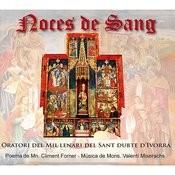 Noces De Sang - Oratori Del Mil·lenari Del Sant Dubte D'ivorra Songs