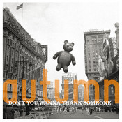 Autumn: Don't You Want To Thank Someone Songs