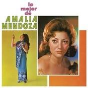 Lo Mejor de Amalia Mendoza Songs