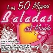 Las 50 Mejores Baladas Del Mundo Songs