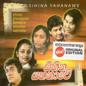 Sihina Yahanawe Songs