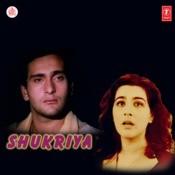 Shukriiyaa Songs