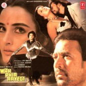 Woh Phir Aayegi Songs