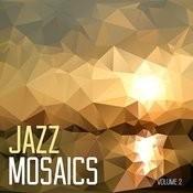 Jazz Mosaics, Vol. 2 Songs
