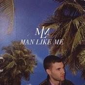 Man Like Me Songs