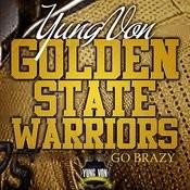 Golden State Warriors (Go Brazy) Songs