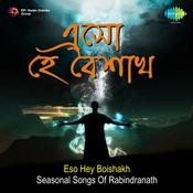 Eso Hey Boishakh - Seasonal Songs Of Rabindranath Songs