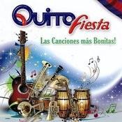 Quito Fiesta, Las Canciones Más Bonitas Songs