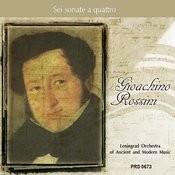 Rossini: Sei Sonate A Quattro Songs