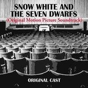 Snow White And The Seven Dwarfs (Original Motion Picture Soundtrack) Songs