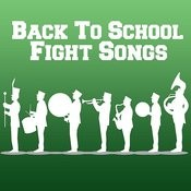 Back To School Fight Songs Songs